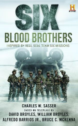 SIX: Blood Brothers by Charles Sasser