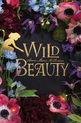 WILD BEAUTY by Anna-Marie McLemore
